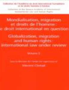 Cover of book Globalization, migration and human rights : international law under review, vol. II