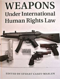Cover of the book Weapons under International Human Rights Law