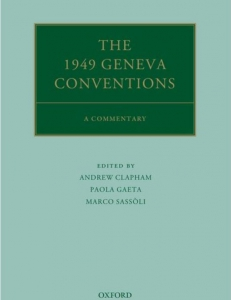 Cover of the The 1949 Geneva Conventions. A Commentary