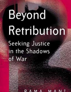 Cover of the book Beyond Retribution: Seeking Justice in the Shadows of War