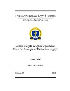 Cover of Lawful Targets in Cyber Operations: Does the Principle of Distinction Apply?