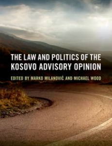 Cover of the book The Law and Politics of the Kosovo Advisory Opinion