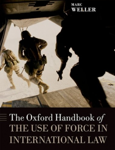 Cover of The Oxford Handbook of the Use of Force in International Law